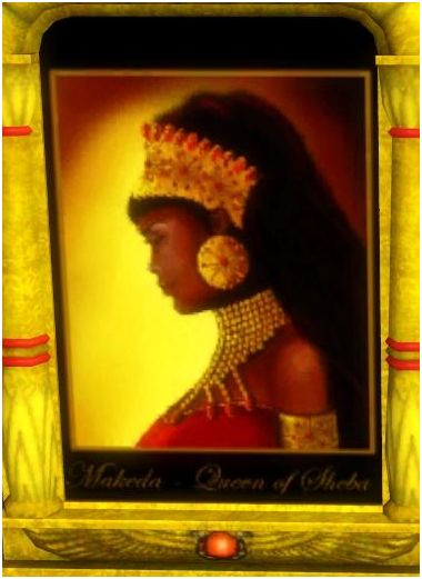 "Song Of Songs 1:5""...black but comely...""THE QUEEN OF THE SOUTH. THE EMPRESS OF AXUM(Aksum). THE QUEEN OF SHEBA(Saba)."