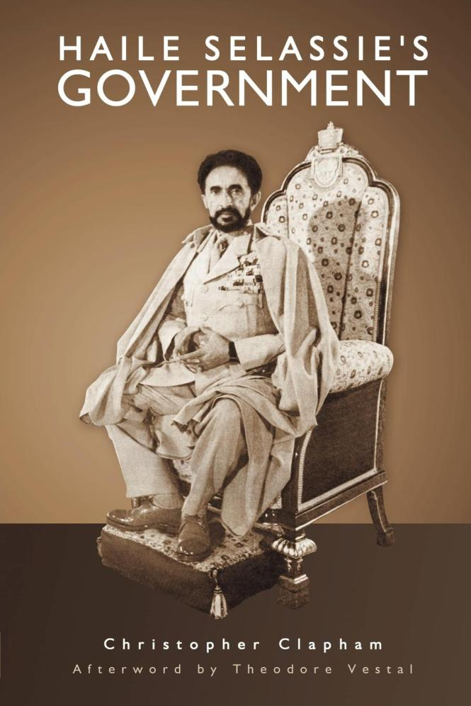Haile Selassie's Government _ by Christopher Clapham