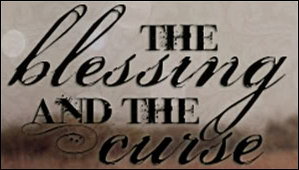 blessing and the curse