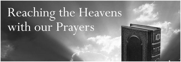 Prayers Reaching To The Heavens. [Deut. 32: 1-3]