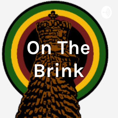 "🎙️**NEW** Season of "" Ras Tafari: On The Brink"" Podcast (S2)🎙️"